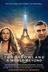 Tomorrowland - A World Beyond (4K)