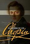 Suuria säveltäjiä - osa 3: Chopinia etsimässä