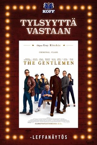 The Gentlemen (Tylsyyttä vastaan -ensi-ilta)