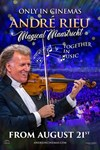 Andre Rieu's Magical Maastricht - Together in Music
