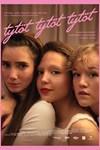 Tytöt Tytöt Tytöt