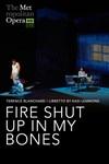 Ooppera: Fire Shut Up in My Bones