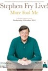 Stephen Fry Live: More Fool Me (encore)